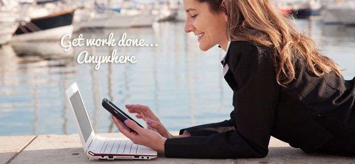 Get Work Done Anywhere